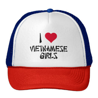 I Love Vietnamese Girls Trucker Hat