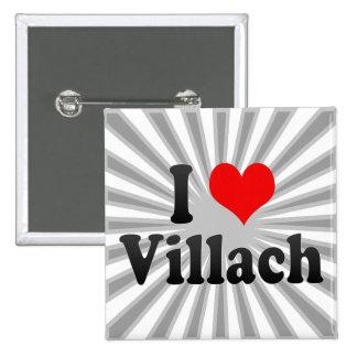 I Love Villach Austria Pin