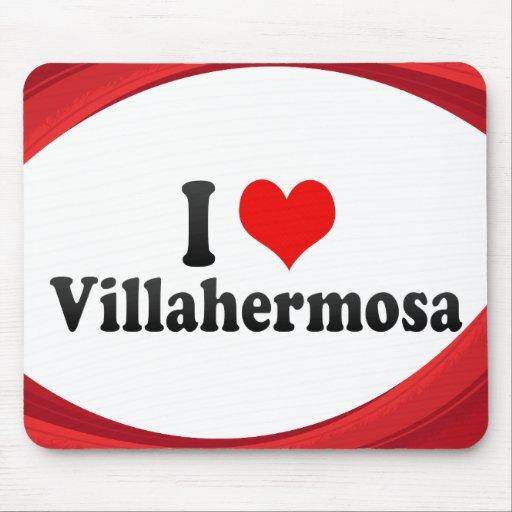 I Love Villahermosa, Mexico Mousepads