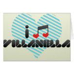 I Love Villanella Cards