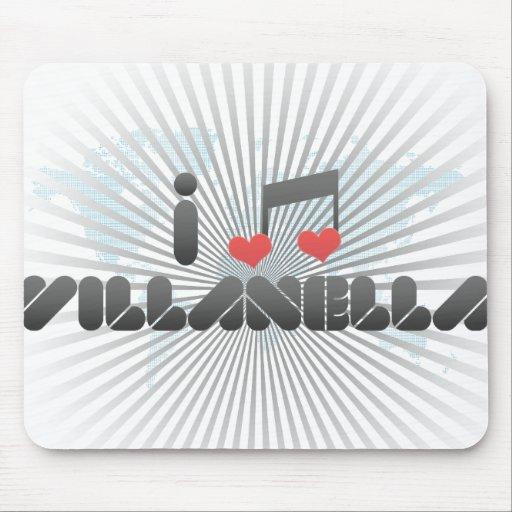 I Love Villanella Mouse Pads