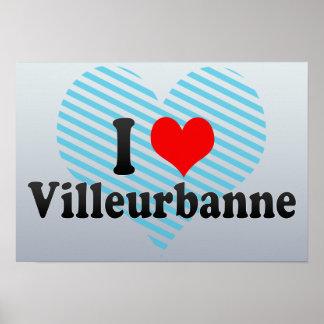 I Love Villeurbanne, France Poster