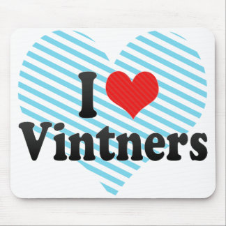 I Love Vintners Mouse Pads