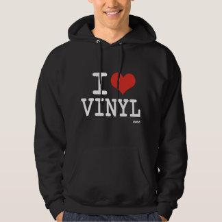 I love vinyl hoodie