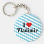 I Love Vladimir, Russia Keychains