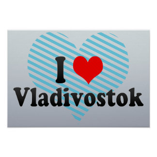 I Love Vladivostok Russia Poster