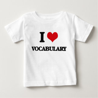 I love Vocabulary T Shirts