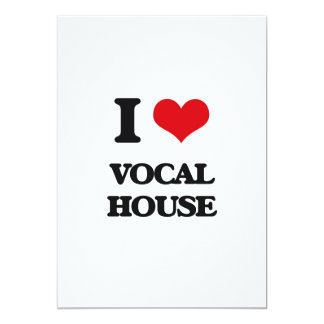 I Love VOCAL HOUSE 5x7 Paper Invitation Card