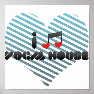 I Love Vocal House Print