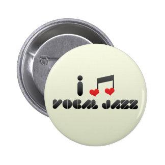 I Love Vocal Jazz Pinback Button
