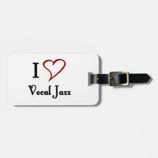 I Love Vocal Jazz Travel Bag Tags