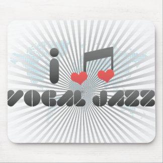 I Love Vocal Jazz Mousepads