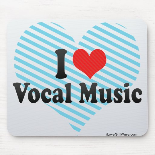 I Love Vocal Music Mousepads