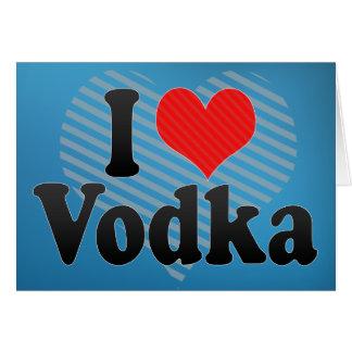I Love Vodka Cards