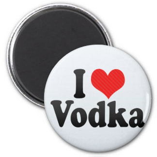 I Love Vodka Magnet