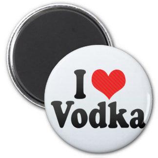 I Love Vodka Magnet
