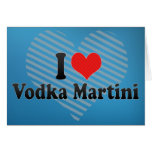 I Love Vodka Martini Greeting Card