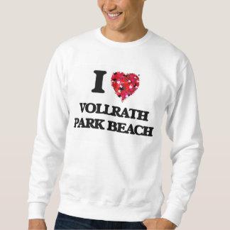 I love Vollrath Park Beach Wisconsin Pullover Sweatshirts