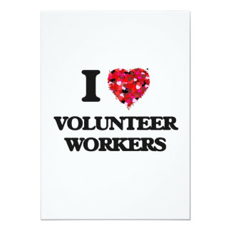 I love Volunteer Workers 5x7 Paper Invitation Card