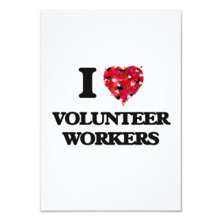 I love Volunteer Workers 3.5x5 Paper Invitation Card