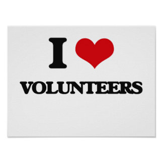 I love Volunteers Poster