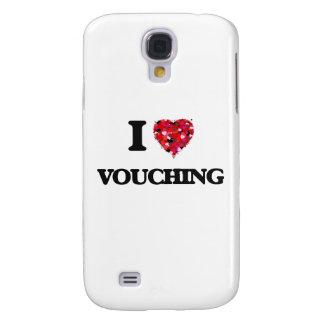 I love Vouching Galaxy S4 Case