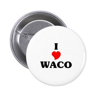 I love Waco 2 Inch Round Button