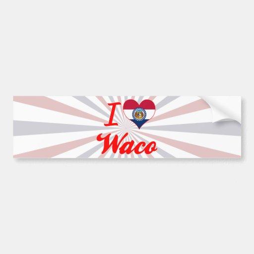 I Love Waco, Missouri Bumper Sticker