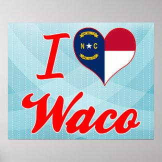 I Love Waco North Carolina Print