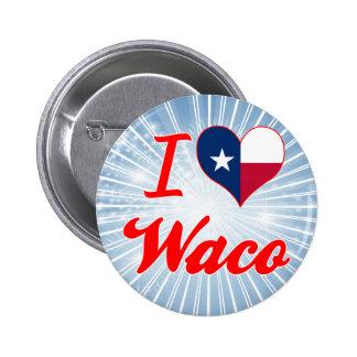 I Love Waco, Texas Pinback Button