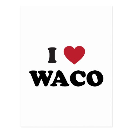 I Love Waco Texas Postcard