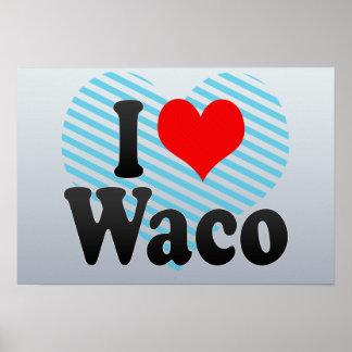 I Love Waco United States Poster
