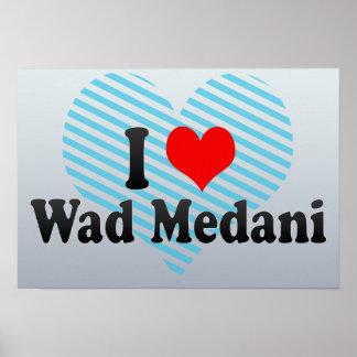 I Love Wad Medani, Sudan Posters