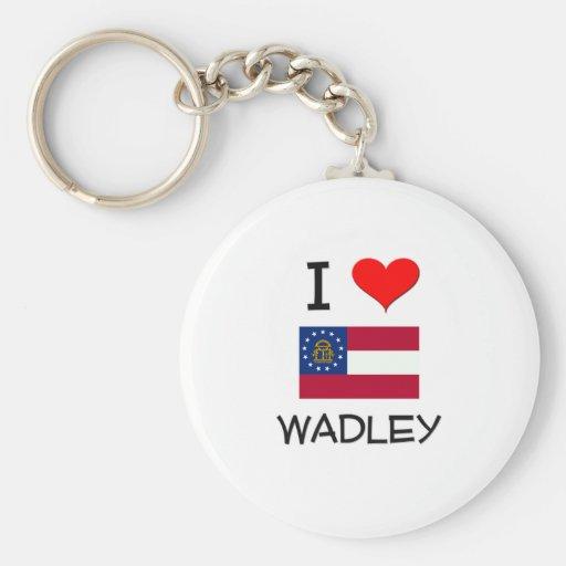 I Love WADLEY Georgia Basic Round Button Keychain