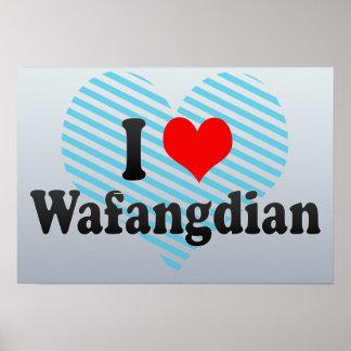 I Love Wafangdian, China Poster