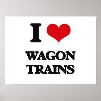 I love Wagon Trains Poster