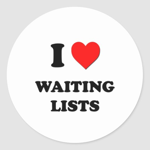 I love Waiting Lists Sticker