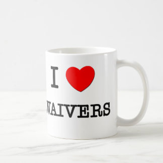I Love Waivers Coffee Mug