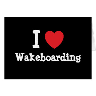 I love Wakeboarding heart custom personalized Card