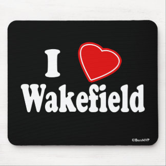 I Love Wakefield Mouse Pad