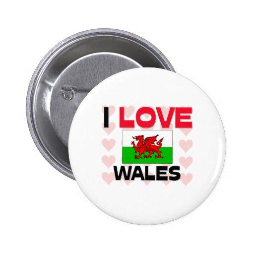 I Love Wales Pins