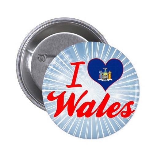 I Love Wales, New York Pins