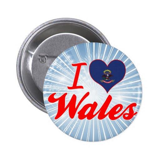I Love Wales, North Dakota Buttons