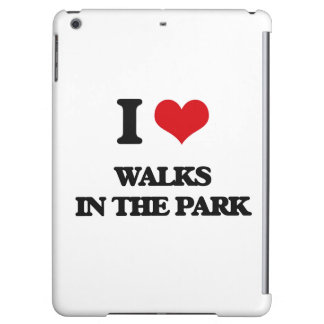I love Walks In The Park Cover For iPad Air