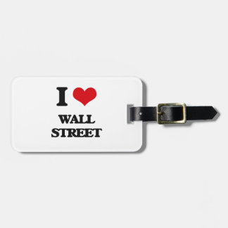 I love Wall Street Bag Tags