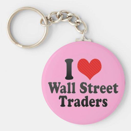 I Love Wall Street Traders Keychains