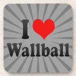 I love Wallball Drink Coaster
