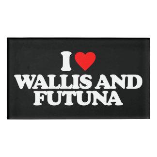 I LOVE WALLIS AND FUTUNA NAME TAG