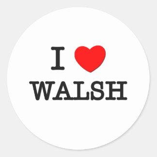 I Love Walsh Round Stickers
