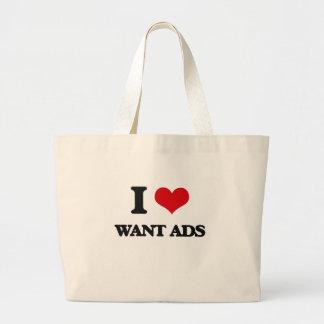 I love Want Ads Jumbo Tote Bag